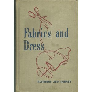 Textiles fabrics and dress 1946 edition
