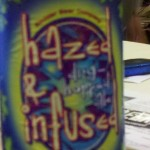 label for Hazed and Infused beer
